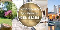Maisons des stars