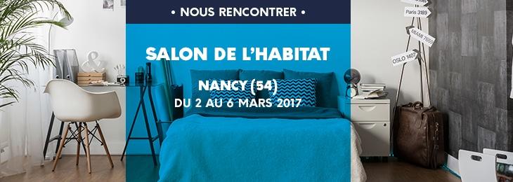 Venez nous rencontrer au salon habitat de nancy for Salon habitat nancy