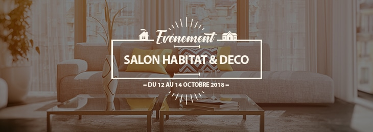 Salon habitat d co reims du 12 au 14 octobre 2018 for Babeau seguin reims