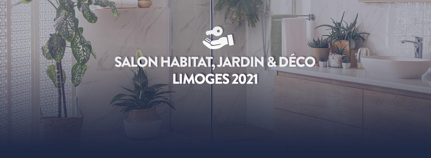 salon de l'habitat et construction de maison limoges 2021
